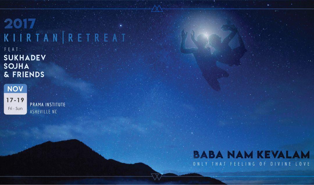 Kiirtan Retreat – Nov 17 – 19, 2017