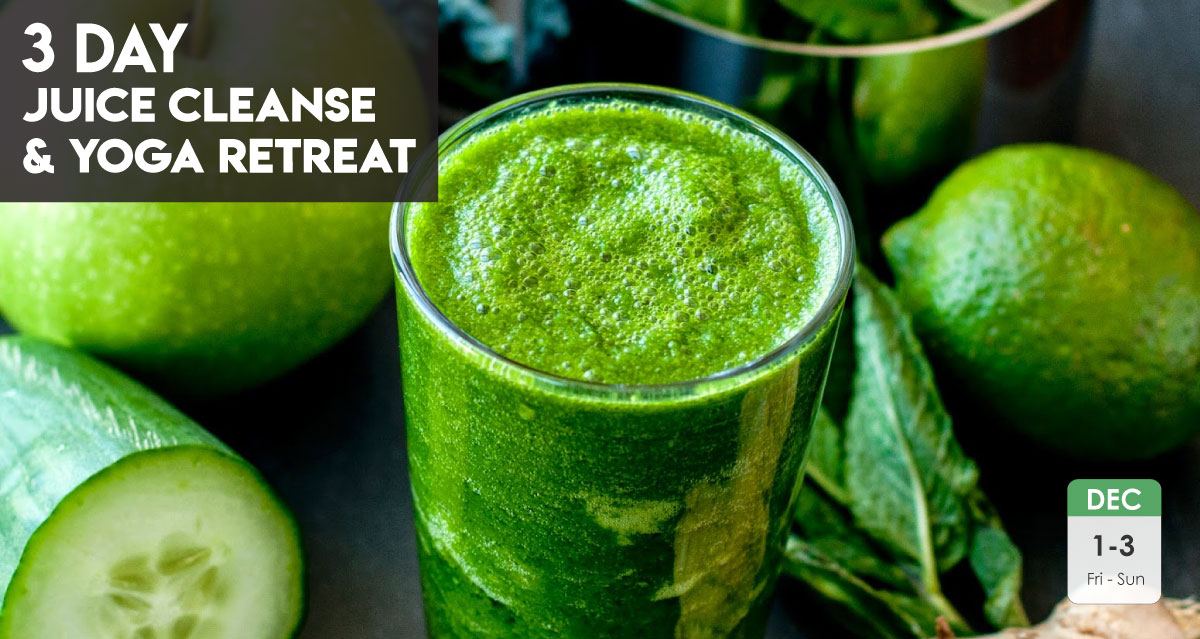 3 Day Juice Cleanse & Yoga Retreat | Dec 1 – 3, 2017