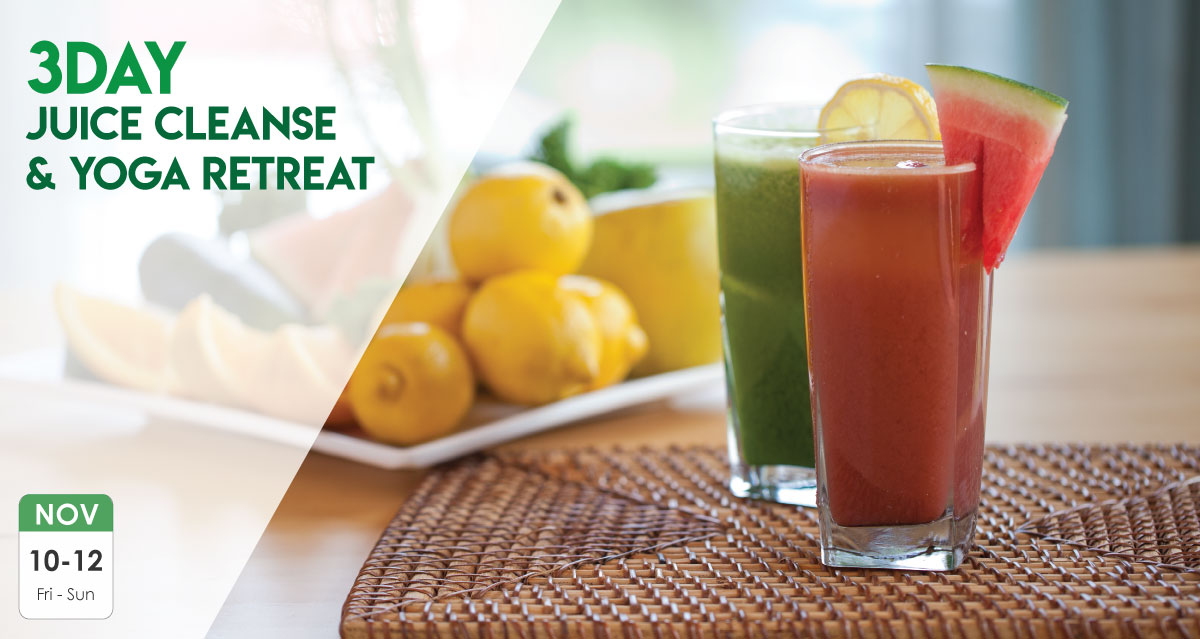 3 Day Juice Cleanse & Yoga Retreat | Nov 10 – 12, 2017