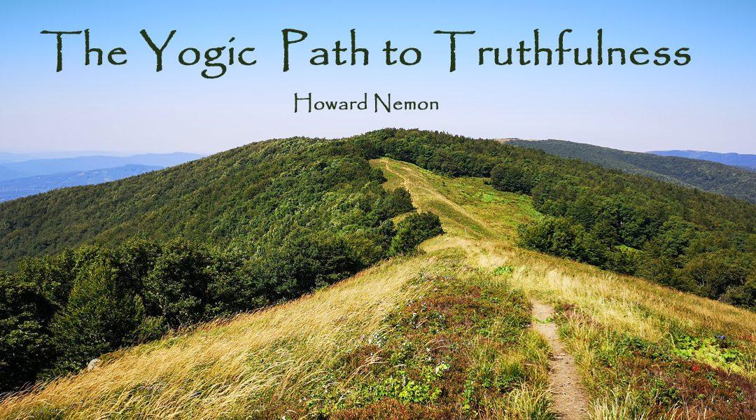 The Yogic Path to Truthfulness